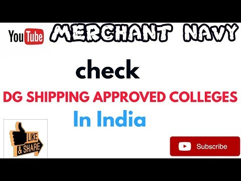 How to check list of DG  SHIPPING APPROVED COLLEGES in India