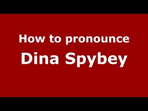 How to pronounce Dina Spybey American EnglishUS  PronounceNames.com
