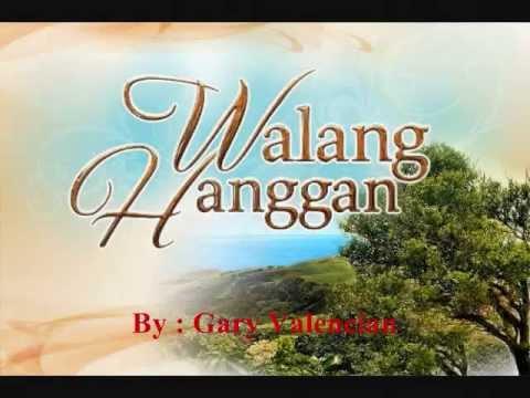 Walang Hanggan - Gary Valenciano (Lyrics In Description)