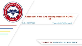Antenatal  Care And Management in COVID -19