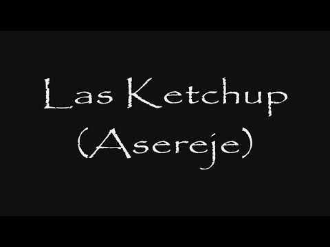 Las Ketchup-Asereje (Letra)