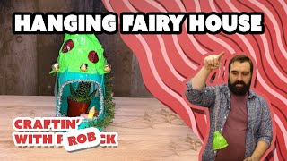 Vinyl Expert Teaches You How to Make a DIY Hanging Fairy Garden - Craftin' With P̶a̶t̶r̶i̶c̶k̶ Rob