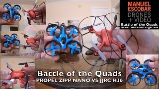 Which Drone is better? Propel Zipp Nano or JJRC H36
