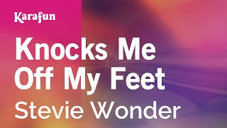 Karaoke Knocks Me Off My Feet - Stevie Wonder *