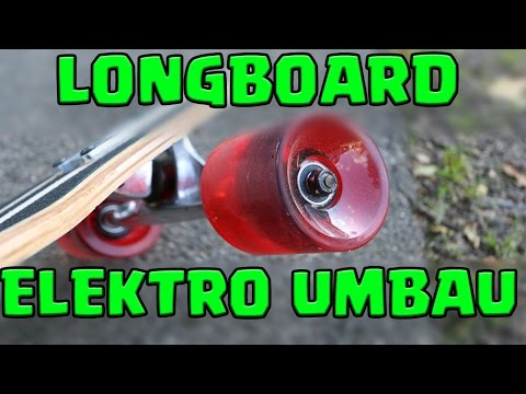 Longboard Elektro Umbau BUDGET Projekt