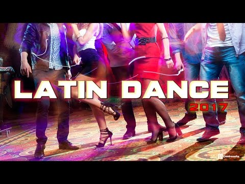 Latin Dance 2017, Reggaeton, Pop Latino - Lo Mas Nuevo Mix Latino 2017 estrenos
