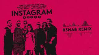 Dimitri Vegas&Like Mike,David Guetta,Daddy Yankee,Afro Bros,Natti Natasha-Instagram (R3HAB Remix)