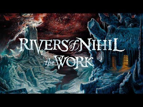 Rivers of Nihil - The Work (FULL ALBUM)