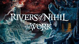Rivers of Nihil – The Work (FULL ALBUM)
