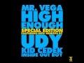 Mr. Vega - High Enough [Special Edition]
