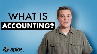 Aplos Academy - What is accounting?