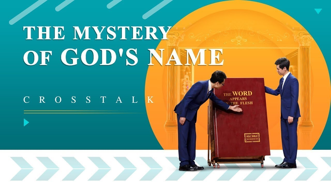 """English Christian Crosstalk """"The Mystery of God's Name"""" Will the Lord Still Be Called Jesus When He Returns?"""