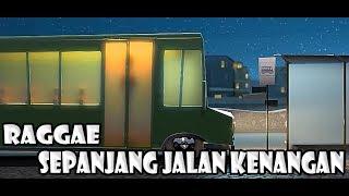 Reggae Sepanjang Jalan Kenangan Animated Cover.mp3