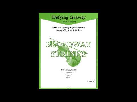 Defying Gravity (from Wicked) String Quartet Arranged by Joseph Perkins