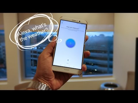 Amazon Alexa On The Huawei Mate 9 Today, Hands On And Quick Look