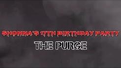 Purge Theme Birthday Party!    Daijah Michelle