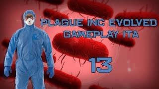 Plague Inc Evolved - Gameplay Ita - Ci rimango male!! #13