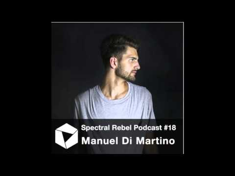 Spectral Rebel Podcast #18 Manuel Di Martino
