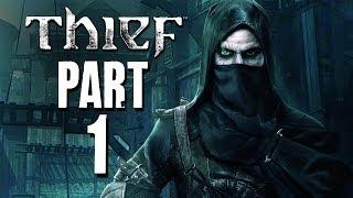 Thief Walkthrough Part 1 - Prologue (PC PS4 XBOX ONE)