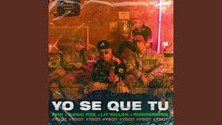 Play YO SE QUE TU (feat. Rusherking)