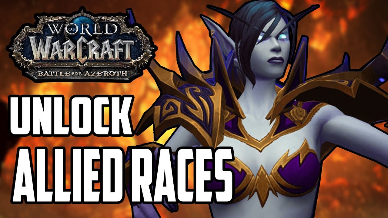 Image result for Unlock Allied Races in WoW