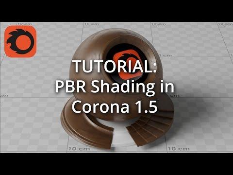 TUTORIAL: PBR Shading in Corona 1.5