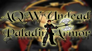 AQW GETTING UNDEAD PALADIN! 2014