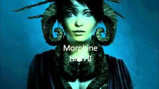 Morphine  Lilah II