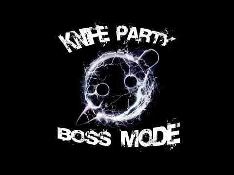 Knife Party - Boss Mode BASS BOOSTED