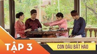 Phim Xin Chào Hạnh Phúc – Con dâu bất hảo tập 3 | Vietcomfilm