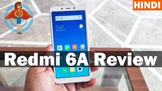 🇮🇳 [Hindi] Xiaomi Redmi 6A  Hands on review India features, specs, camera test and price in india