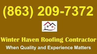 Winter Haven Best Roof Repair|Winter Haven Best Roofing Repair