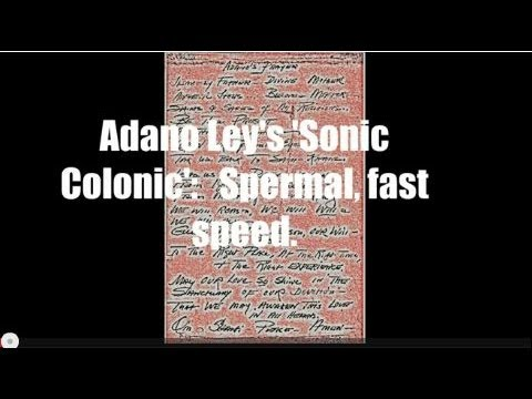 Adano Ley:  I am a Prismer of Love ~ Spermal, fast speed.