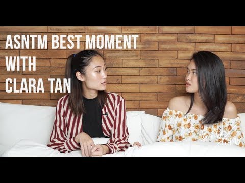 ASNTM BEST MOMENT With CLARA TAN