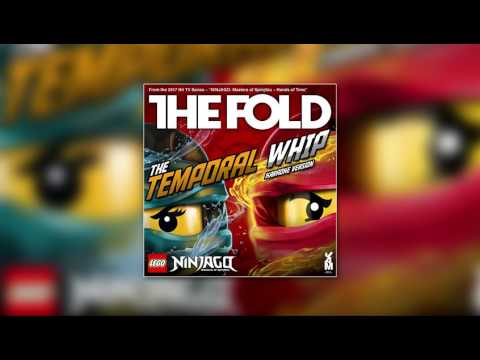"LEGO NINJAGO ""The Temporal Whip"" (Karaoke Version) The Fold, Season 7"