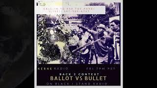 Back 2 Context   Ballot vs Bullet