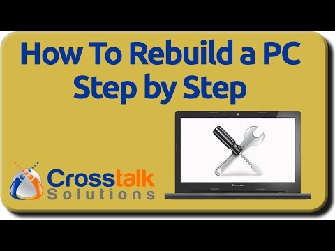 How to Rebuild a PC Step by Step