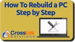 How to Rebuild a PĊ Step by Step