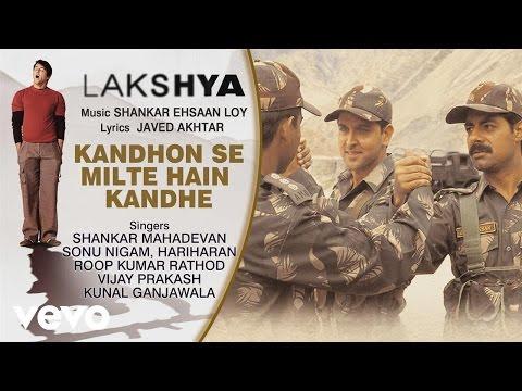 Kandh Se Milte Hain Kandhe   Audio Sg  Lakshya  Shankar Ehsaan Loy