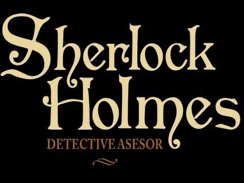 Gameplay: Sherlock Holmes, detective asesor