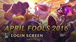 April Fools 2016 | Login Screen - League of Legends