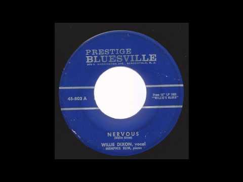 Willie Dixon with Memphis Slim - Nervous - '60 Blues