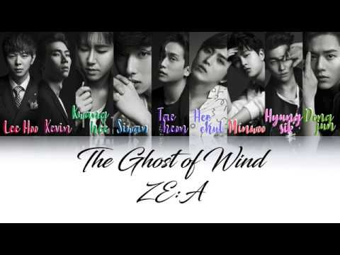 ZE:A - THE GHOST OF WIND Lyrics (Han|Rom|Eng) Color Coded