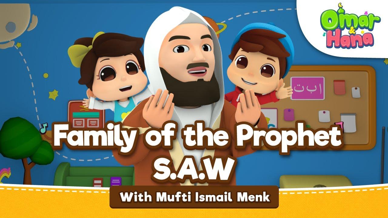 Omar & Hana ft Mufti Ismail Menk | Family of the Prophet S.A.W | Islamic cartoon