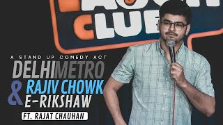Download Delhi Metro, Rajiv chowk & E-rickshaw | Stand-up comedy by Rajat Chauhan (Fifth video) Mp3 and Videos