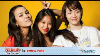 Nobody(Thai Version)by Yellow Fang (full song)