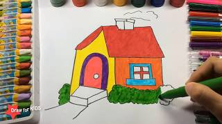 House Drawing and Coloring for Kids, How to Learn to Draw and Paint