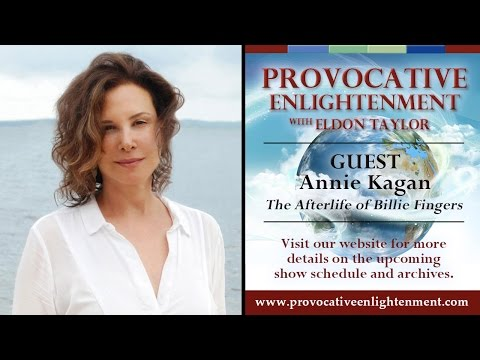 Provocative Enlightenment Presents: The Afterlife of Billie Fingers with Annie Kagan
