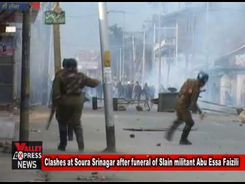 Clashes at Soura Srinagar after funeral of Slain militant Abu Essa Faizili