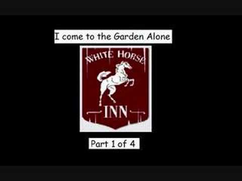I Come To The Garden Alone White Horse Inn 1 Of 4